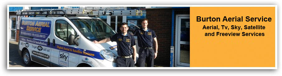 Burton On Trent Aerial, Sky, and Freeview Installers